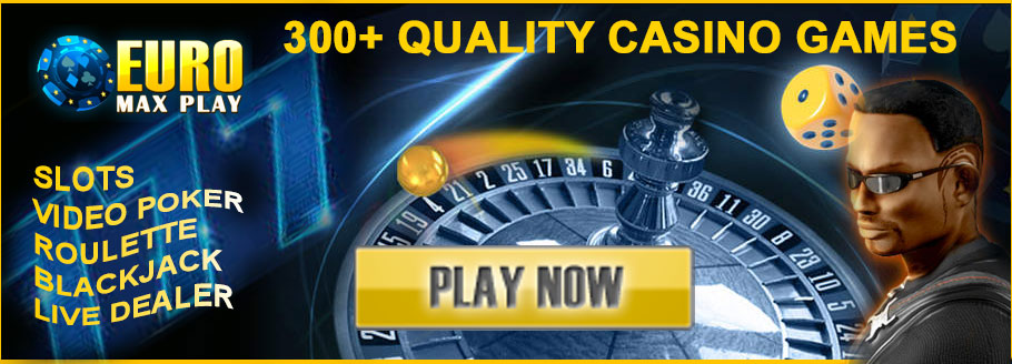 EuroMaxPlay Has Over 300 High Quality Casino Games