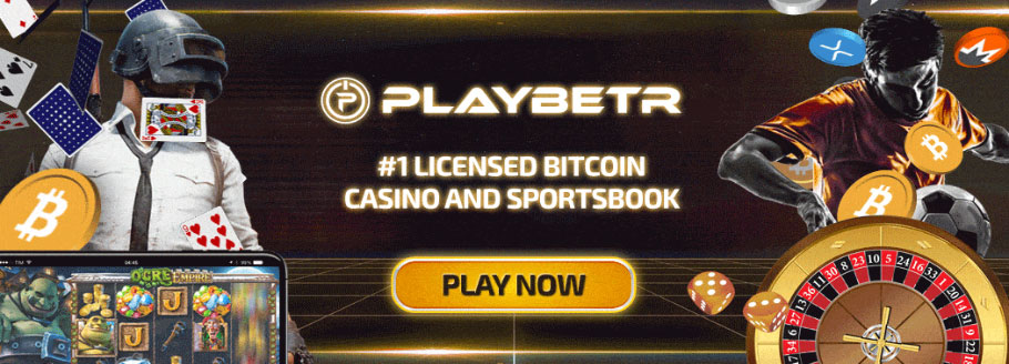 Playbetr - #1 Licenced Crypto Currency Casino and Sportsbook