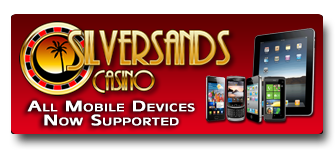 Silversands Mobile - All Devices Now Supported