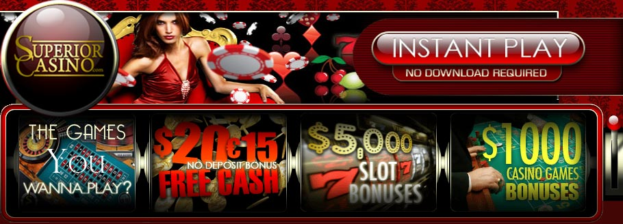 No Download Instant Play Available At Superior Online Casino