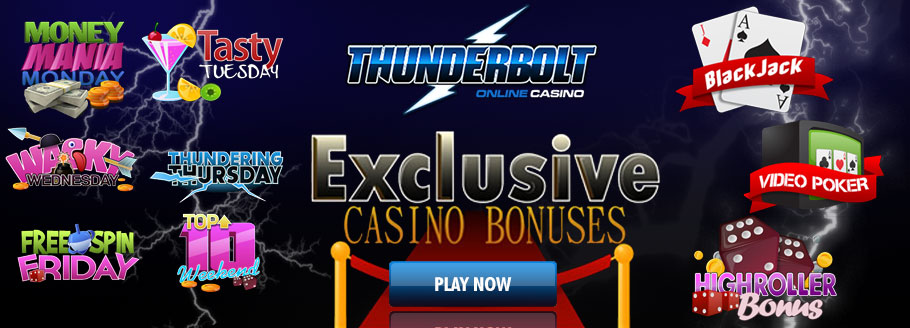 Thunderbolt Online Casino - Bonuses And Promotions For Everyday Of The Week